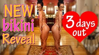 New Suit Reveal 3 Days Out | Bikini Prep Life ep. 20