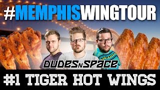 Memphis Wing Tour - Tiger Hot Wings - Dudes N Space