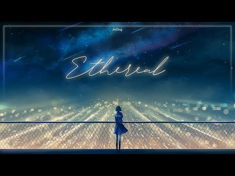 Playlist ♪ Ethereal