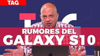 Los rumores del Galaxy S10 - #TAG 313 con @jmatuk