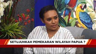 Mata Dialog   Setujukah Pemekaran Wilayah Papua?