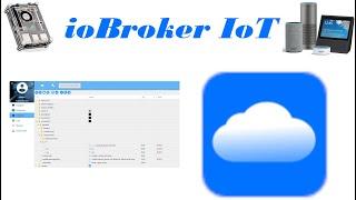 ioBroker neue Skills und Cloud ioBroker.iot Custom ioBroker iot IoT Assistants