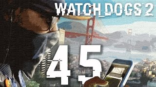 Watch Dogs 2 Gameplay Walkthrough HD - Natural Born Killer - Part 45