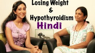 Hypothyroidism and Weight Loss - Hindi