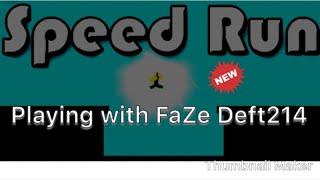 Playing FaZE Deft214!! Roblox Speed Run