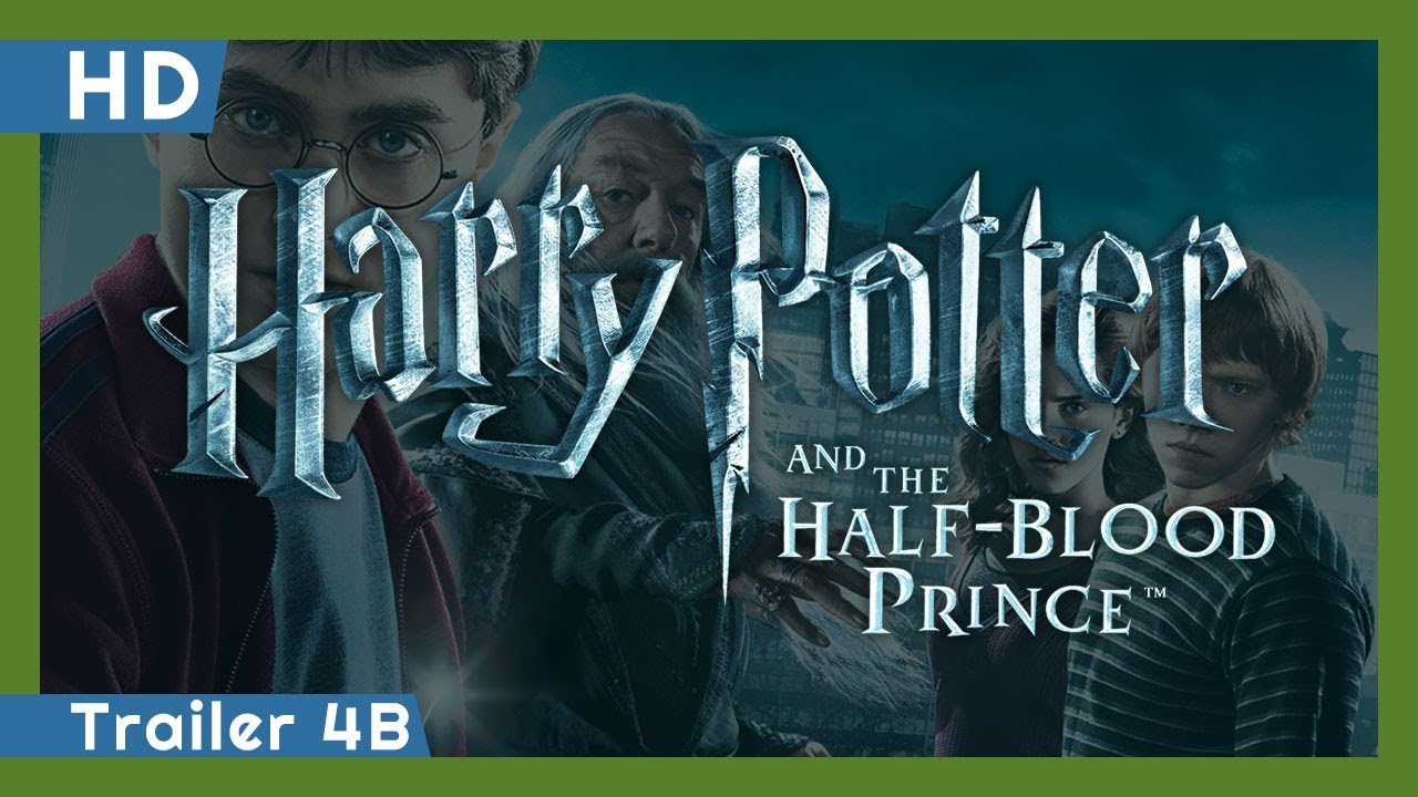 Harry Potter and the Half-Blood Prince (2009) Trailer 4B