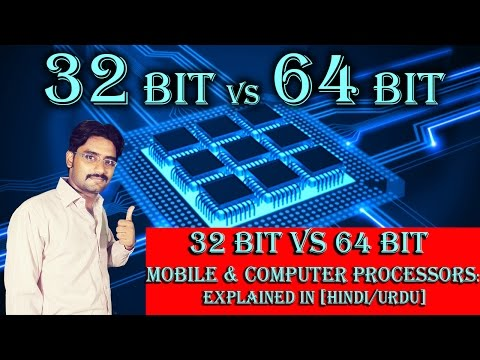 32 bit Vs 64 bit Mobile & Computer Processors: Explained in [Hindi/Urdu]