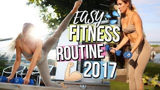 How To Get In Shape! FITNESS ROUTINE 2017 + Easy Workouts At Home