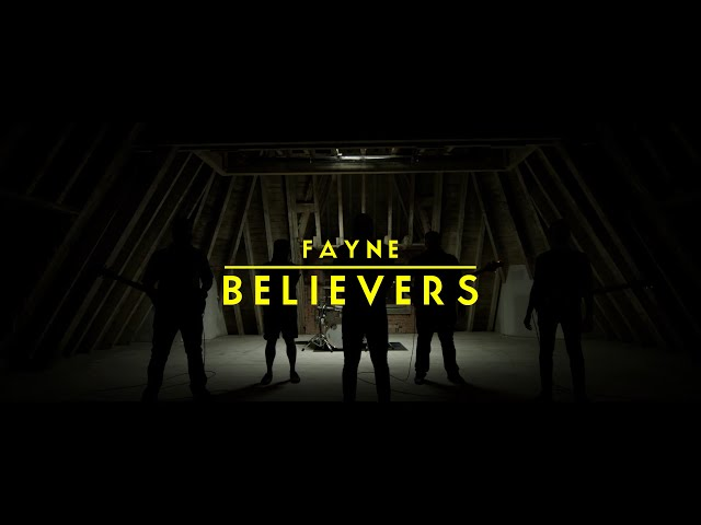 Fayne - Believers (OFFICIAL VIDEO HD)