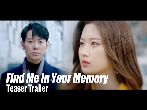 """[Find Me in Your MemoryㅣTeaser Trailer 2] """"I remember all the time that passed"""""""