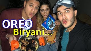 WE MADE OREO BIRYANI. (*with a girl who doesn't know how to cook*)