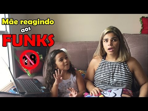 MINHA MÃE REAGINDO AOS FUNKS