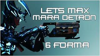 (Warframe) Lets Max Detron/Mara Detron - Radiation Hazard!