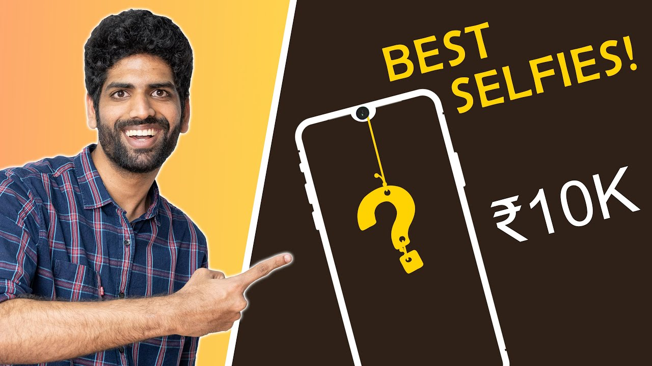 The BEST Selfie Camera Phone Costs Only ₹10,000!!!🔥