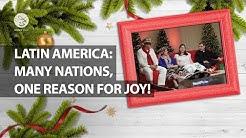 Latin America: Many nations, One reason for Joy! | Latin American Community