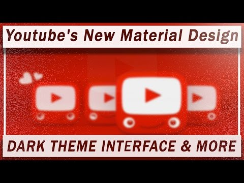 How to Get Youtube's New Material Design Interface, Dark Theme & More.. 2017-2018☑️