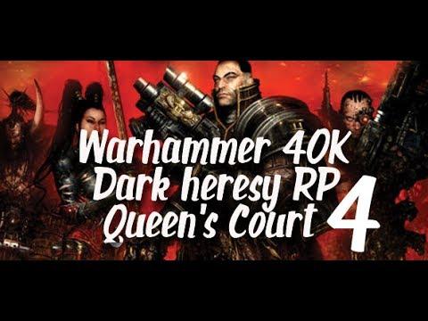 Dark Heresy 40K Role Play Queen's Court Episode 4 Recap