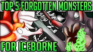 The Top 5 Forgotten Monsters to Come to Iceborne - Monster Hunter World Iceborne! #iceborne #top5
