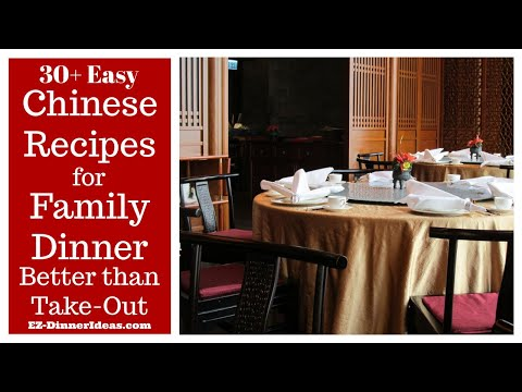 20+ Easy Chinese Recipes For Family Dinner That Are Better Than Take-Out
