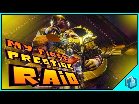 Destiny 2 - MY WORLD'S FIRST PRESTIGE RAID!