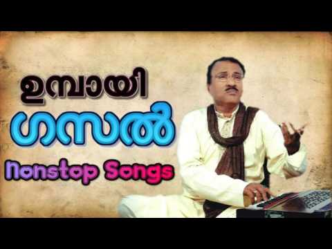 Umbayee Gasal Malayalam Nonstop songs  Umbai super hit Gasal Songs Malayalam
