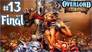 Прохождение Overlord: Dark Legend (PC, RUS) [Часть 13] Торжество Тирана. Финал!