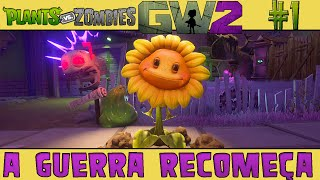 Plants vs. Zombies Garden Warfare 2 #1 - A Guerra Recomeça [60 FPS]