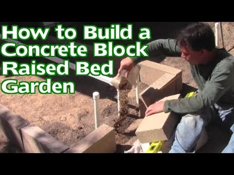 How To Build A Concrete Block Raised Bed Garden Without
