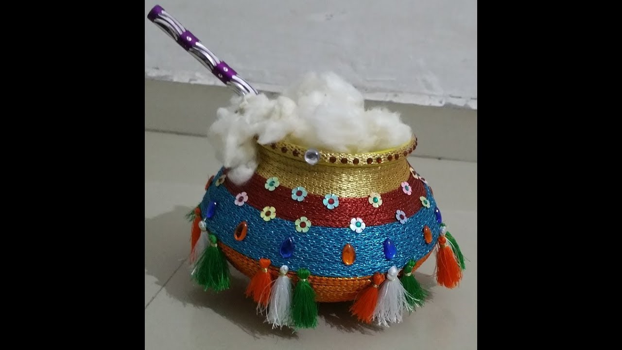 How To Decorate Pot At Home Matki Decoration Youtube