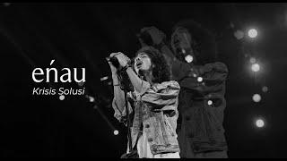 Download Lagu eńau - Krisis Solusi (Official Music Video) mp3