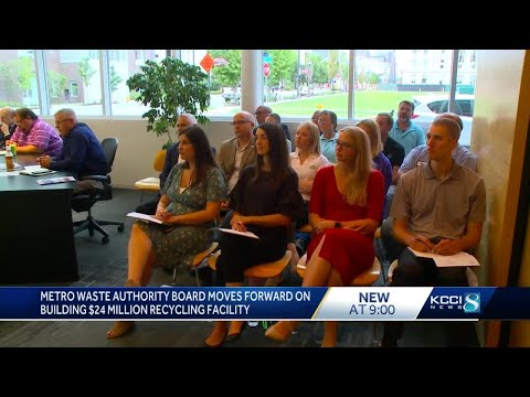 Metro Waste Authority To Build $24 Million Recycling Facility In DSM