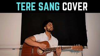 Tere Sang Acoustic Cover | Satellite Shankar