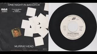 "Murray Head - One Night In Bangkok (7"" Single 1984)"