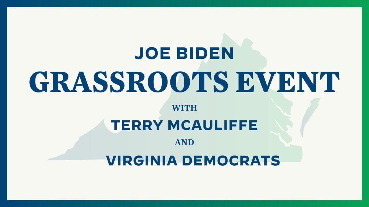 Joe Biden Grassroots Event with Terry McAuliffe and Virginia Democrats