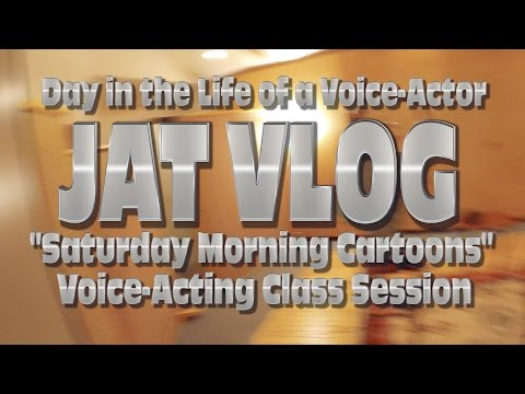 Day In the Life of a VoiceActor: Saturday Morning Cartoons VA Class