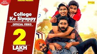 College Ke Siyappy | Comedy Web Series | Gautam Nain, Monster Durgesh | Full Comedy | Sonotek