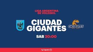 Liga Argentina: Ciudad Voley vs. Gigantes del Sur l #VoleyEnTyCSports