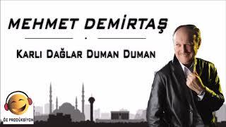 Mehmet Demirtaş - Karlı Dağlar Duman Duman / Seven Kalpler