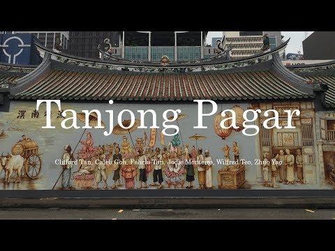Singapore: Understanding Tanjong Pagar