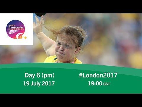 Day 6 | Evening | World Para Athletics Championships London 2017