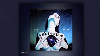 Jayoh x Brabe - Cel mai bun