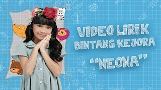 Neona - Bintang Kejora | Official Video Lirik