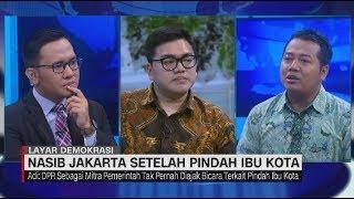 Pindah Ibu Kota, Apa Dampak Politik Buat Jakarta #LayarDemokrasi