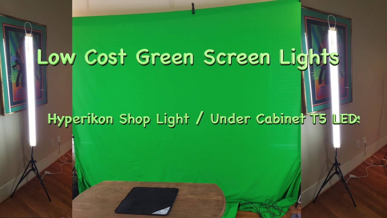 Low Cost Diy Green Screen Lighting Hyperikon T5 Lights