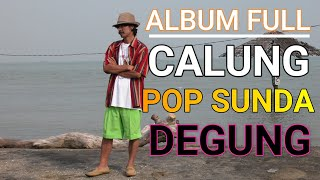 Download FULL ALBUM TI CALUNG, DEGUNG, KA POP SUNDA UTO KUMIS