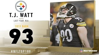 #93: T.J. Watt (OLB, Steelers) | Top 100 Players of 2019 | NFL