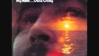 David Crosby - What Are Their Names (with lyrics)