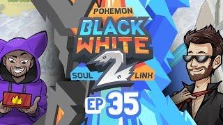 "Pokémon Black 2 & White 2 Soul Link Randomized Nuzlocke w/ ShadyPenguinn! - Ep 35 ""Distracted"""