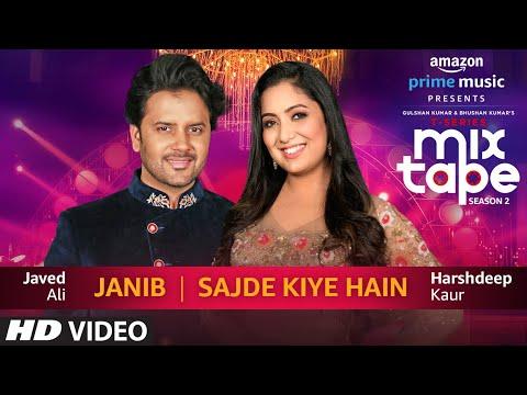 Janib/Sajde Kiye Hain   Harshdeep Kaur & Javed Ali   T-SERIES MIXTAPE SEASON 2   Ep:14    Abhijit V
