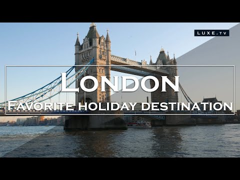 London, a favorite holiday destination